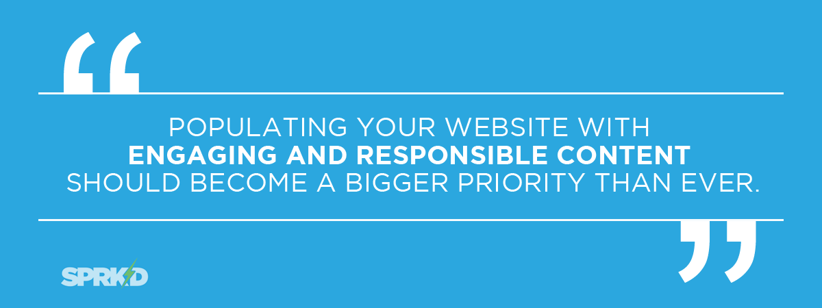 Priority to populate website with responsible engaging content