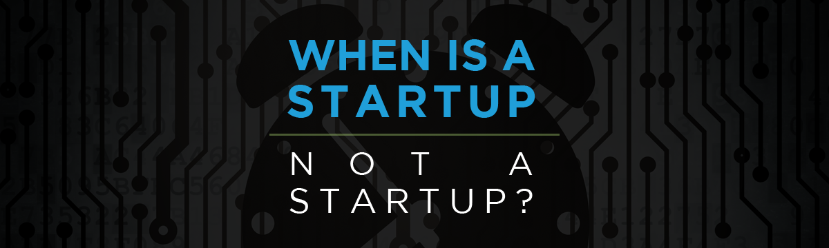when_is_a_startup_not_a_startup.png