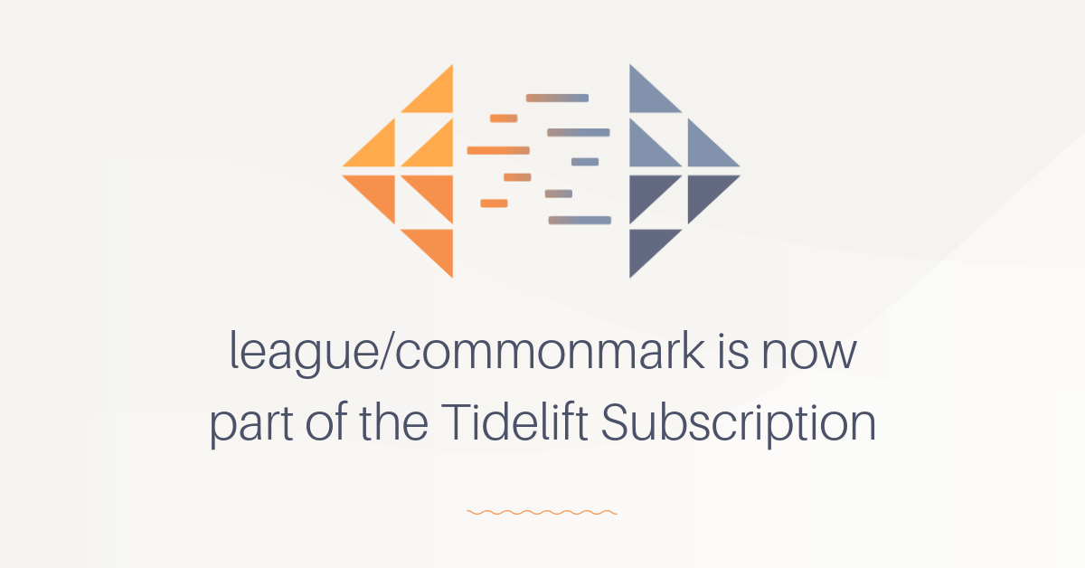 league/commonmark is now part of the Tidelift Subscription