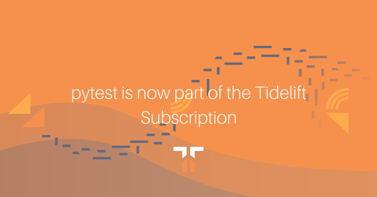 pytest is now part of the Tidelift Subscription