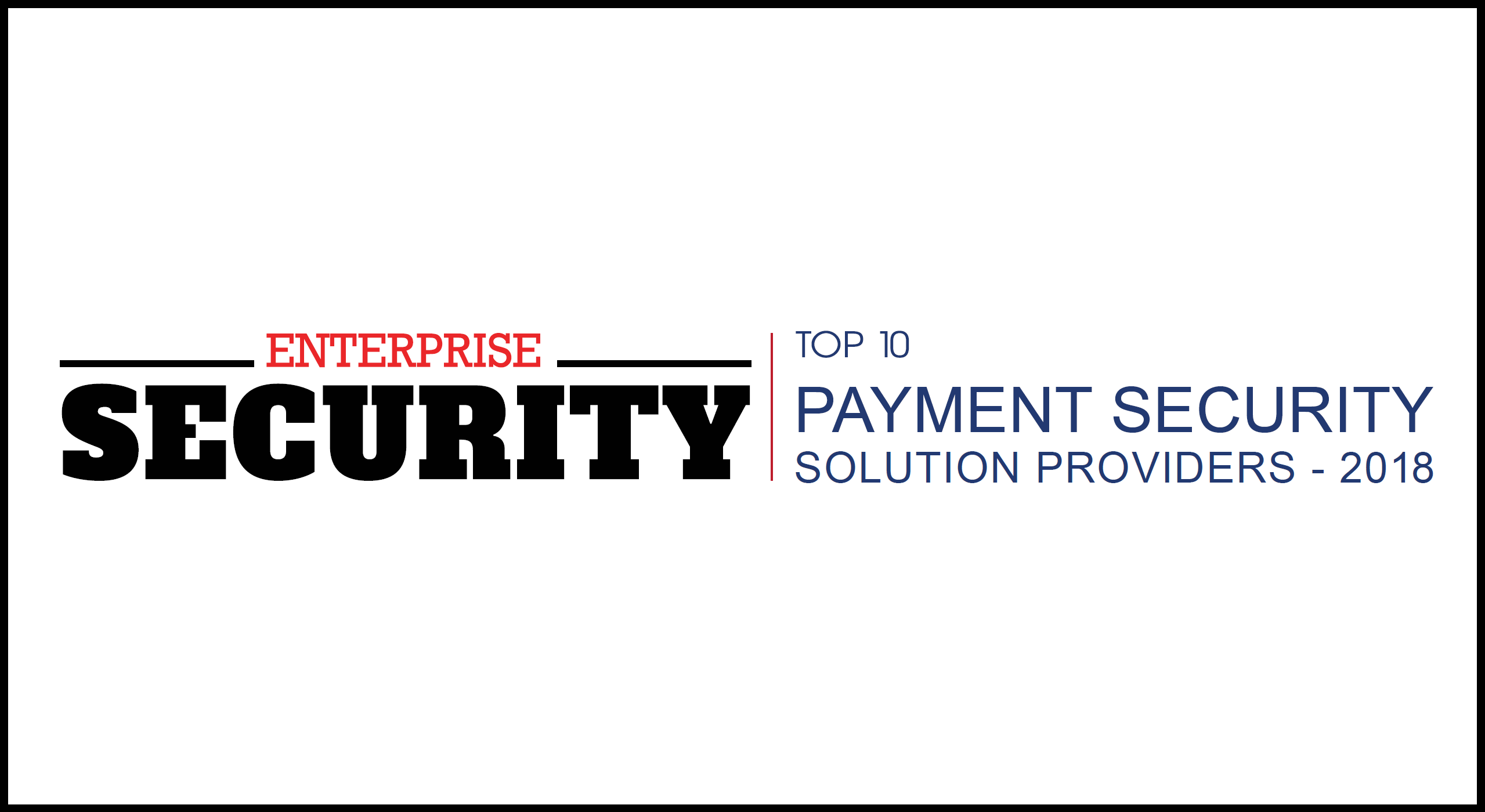 comforte AG Named Among Top 10 Providers of Payments Security Solutions of 2018