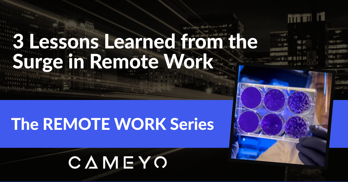 3 Lessons Learned from the Surge in Remote Work