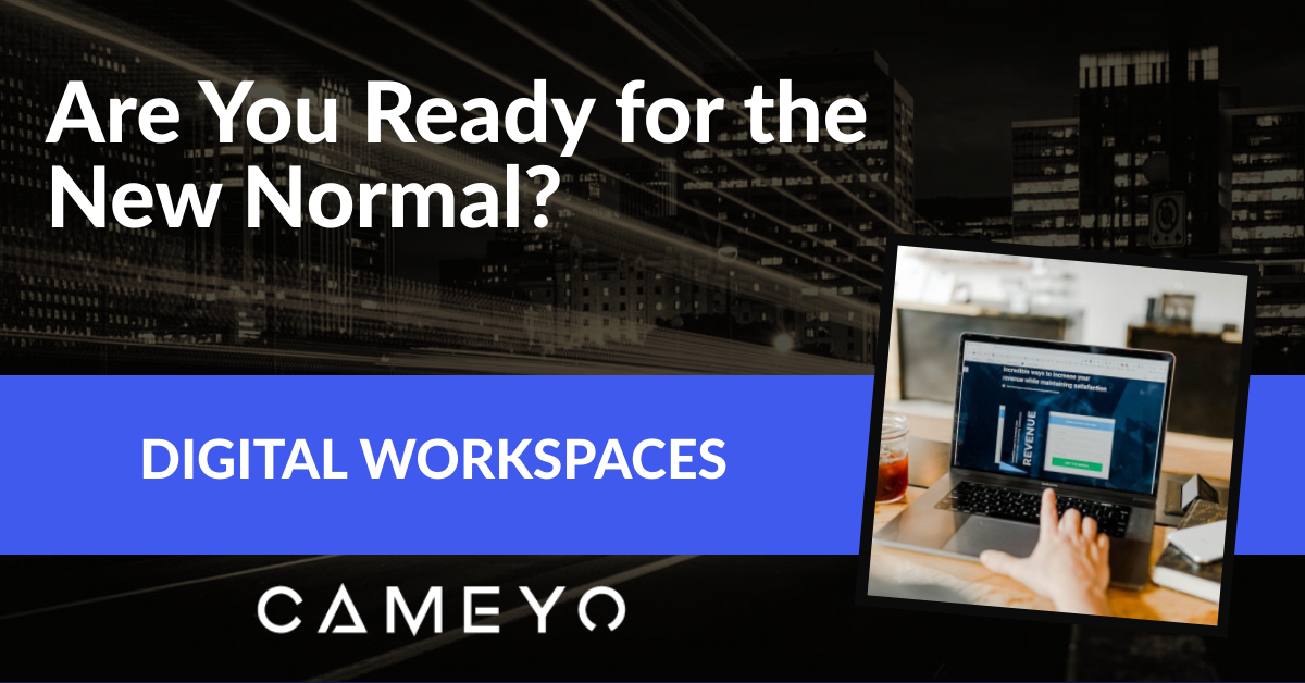 """Image for Cameyo's blog post about the """"new normal"""" of remote work"""