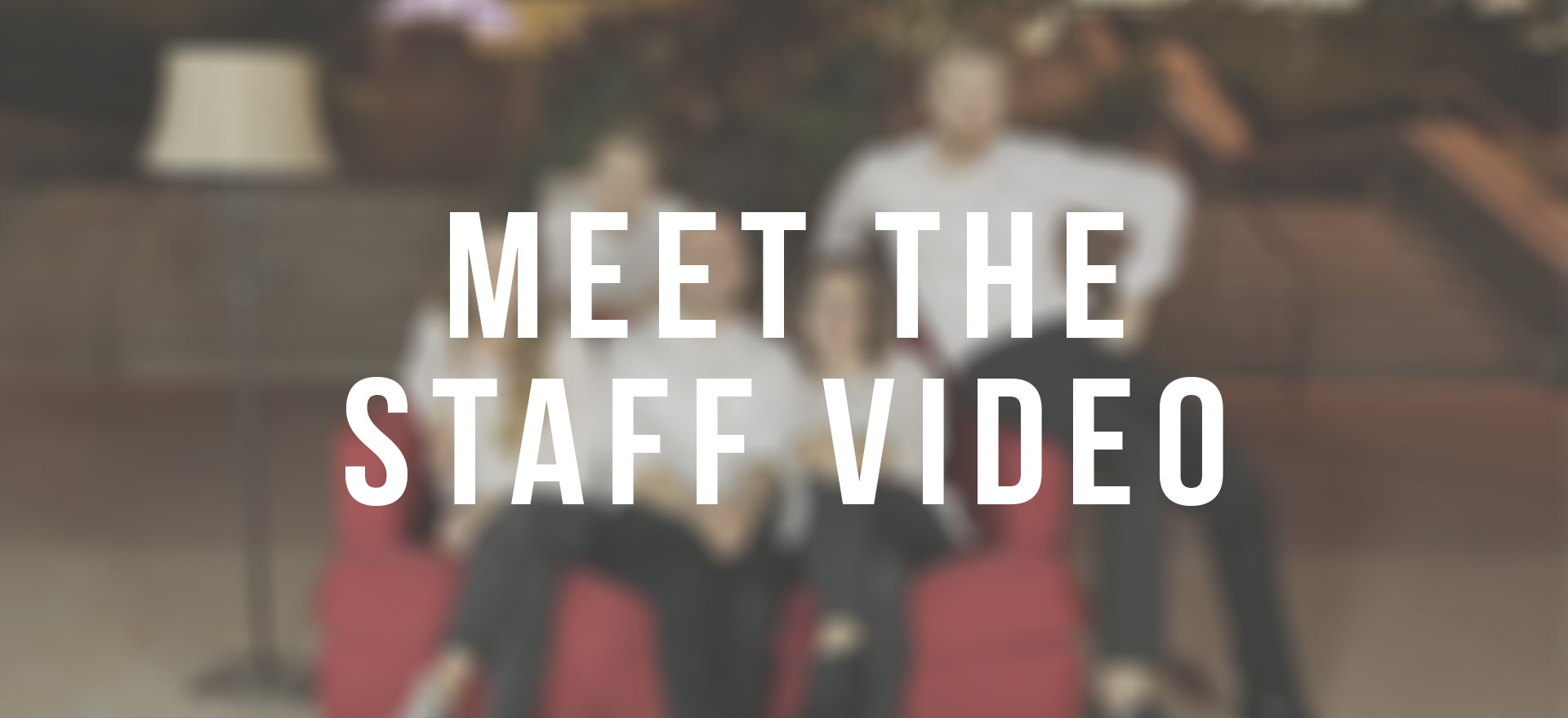 Meet_the_Staff_Video