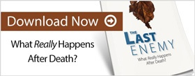 The Last Enemy: What Really Happens After Death?