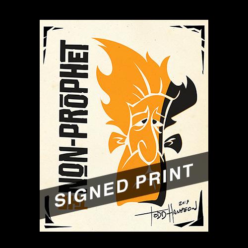 Autographed Non-Prophet Print