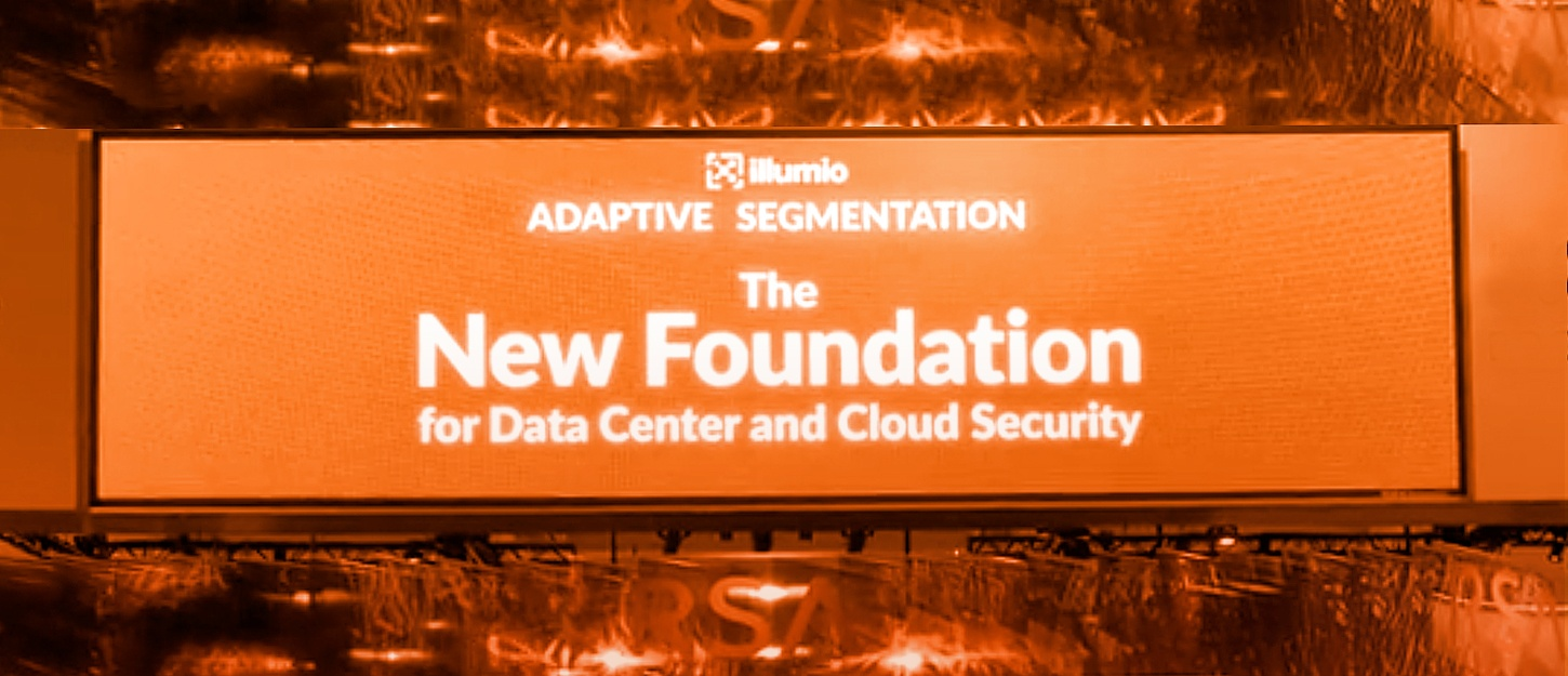 Illumio Adaptive Segmentation - The New Foundation for Data Center and Cloud Secuirty