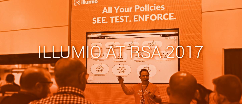 Illumio Adaptive Segmentation at RSA 2017