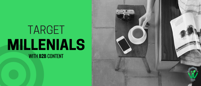 Why B2B Content Should Be Targeting Millennials
