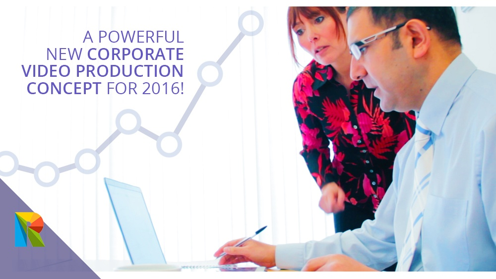 A powerful new corporate video production concept for 2016!