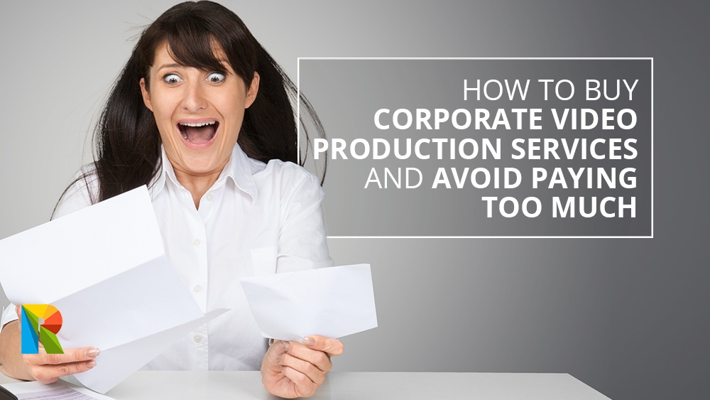 How to buy corporate video production services and avoid paying too much