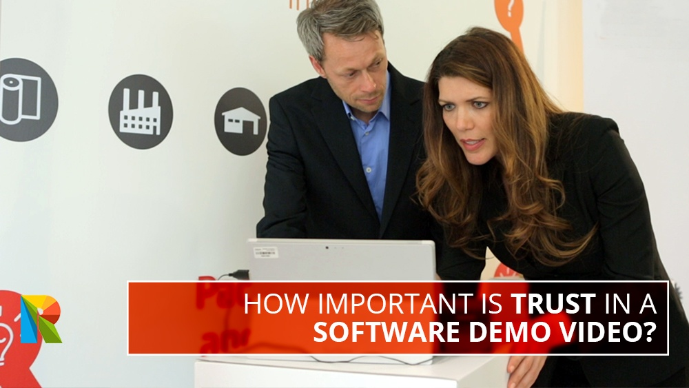 How important is trust in a software demo video?
