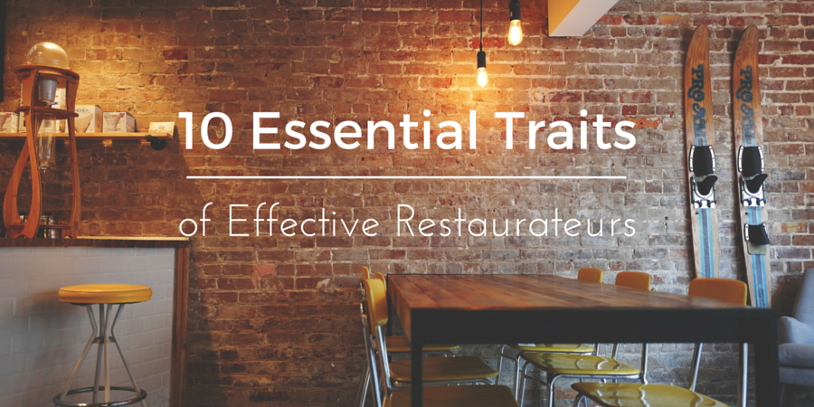 7 Habits of Highly Effective Restaurateurs