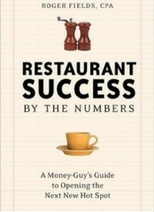 Restaurant Success By the Numbers by Roger Fields