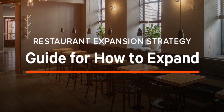 Restaurant Expansion Strategy: Guide for How to Expand