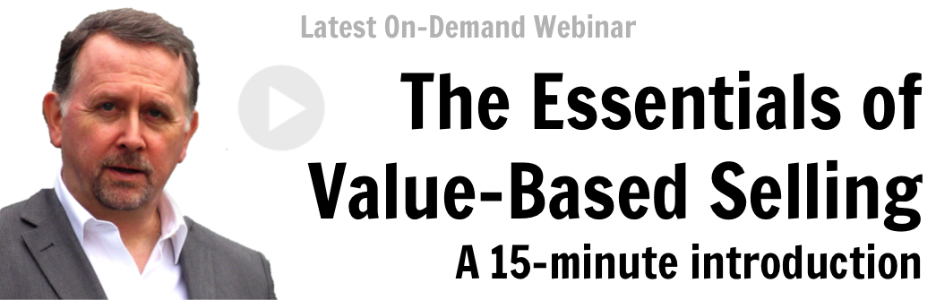 The Essentials of Value-Based Selling