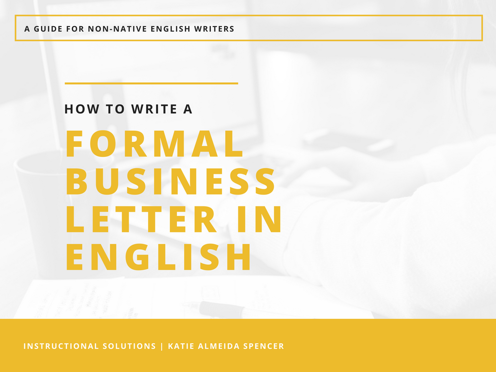 How to Write a Formal Business Letter in English