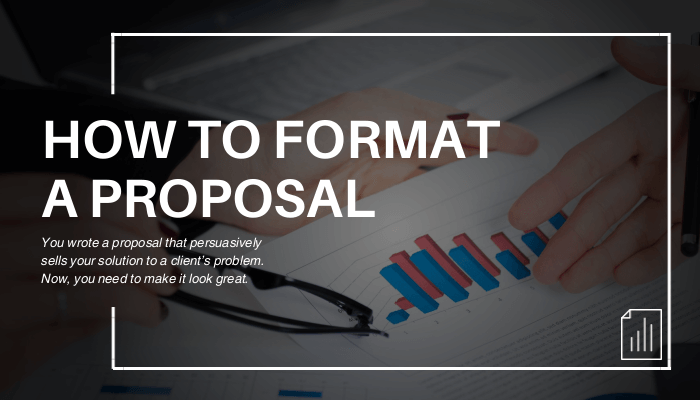 How to Format a Business Proposal (With Examples)