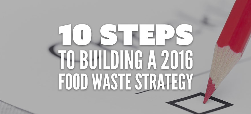 the strategy for food waste in Waste management guide g-314 waste is now being placed in landfills or surface im-poundments the solid waste act favor an integrated solid waste man-agement strategy that includes 1) reducing the amount of solid waste generated, 2.