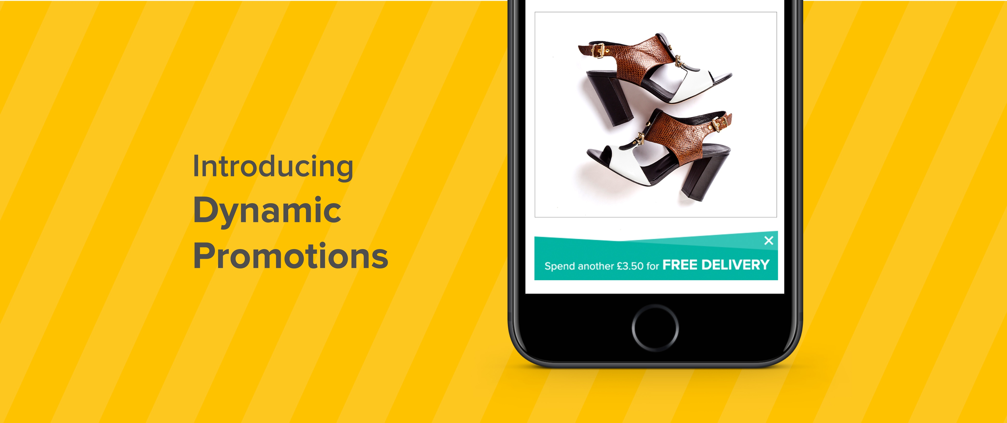 Increase conversions with Dynamic Promotions