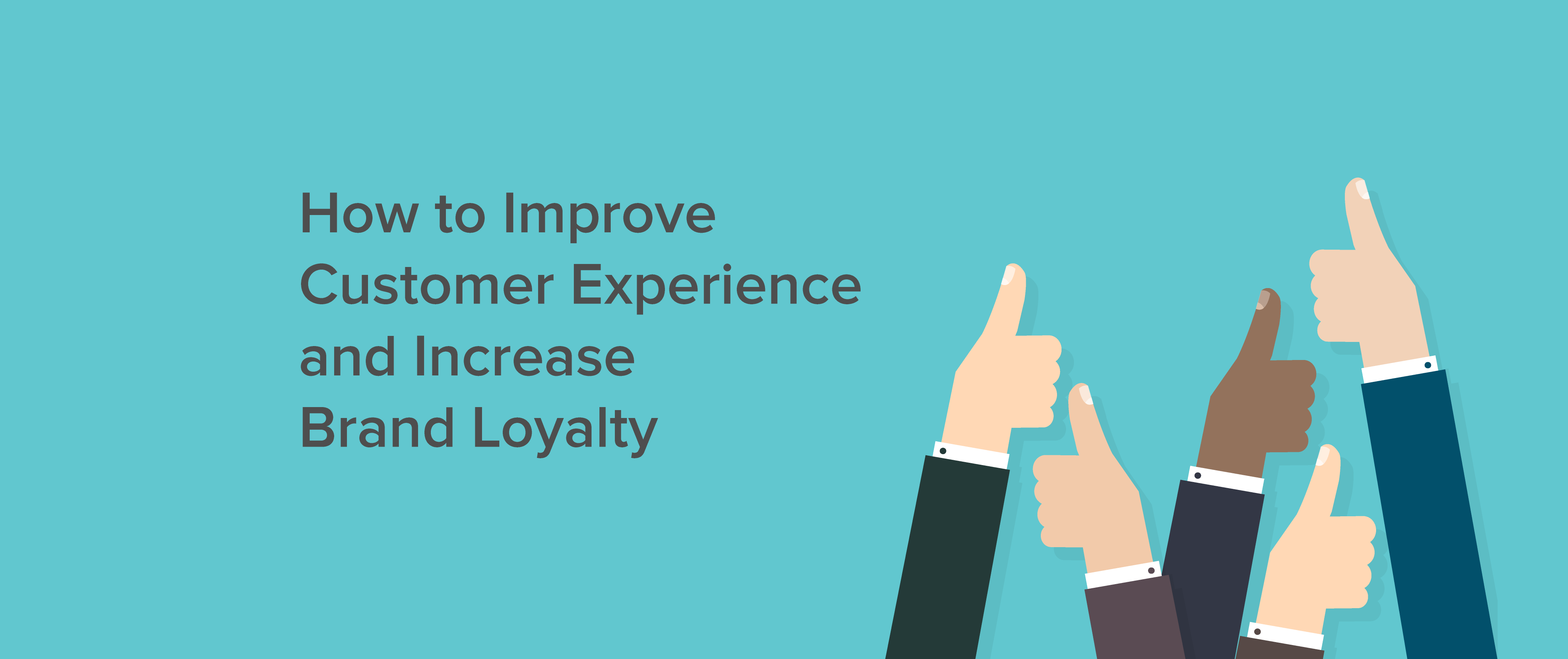 How to Improve Customer Experience and Increase Brand Loyalty as an Online Retailer