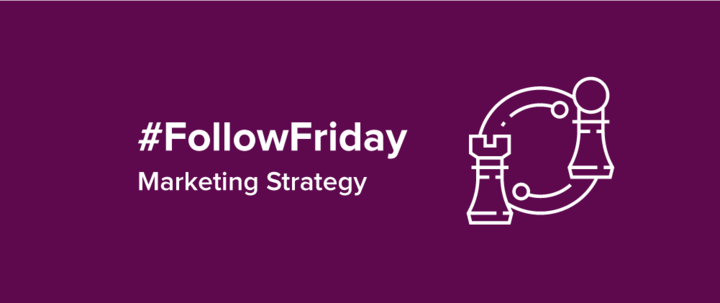 #FollowFriday: 20 of the best marketing strategy blogs to follow today