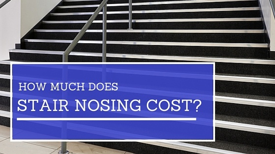 How Much Does Stair Nosing Cost