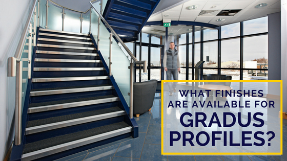 What Finishes Are Available For The Gradus Profiles