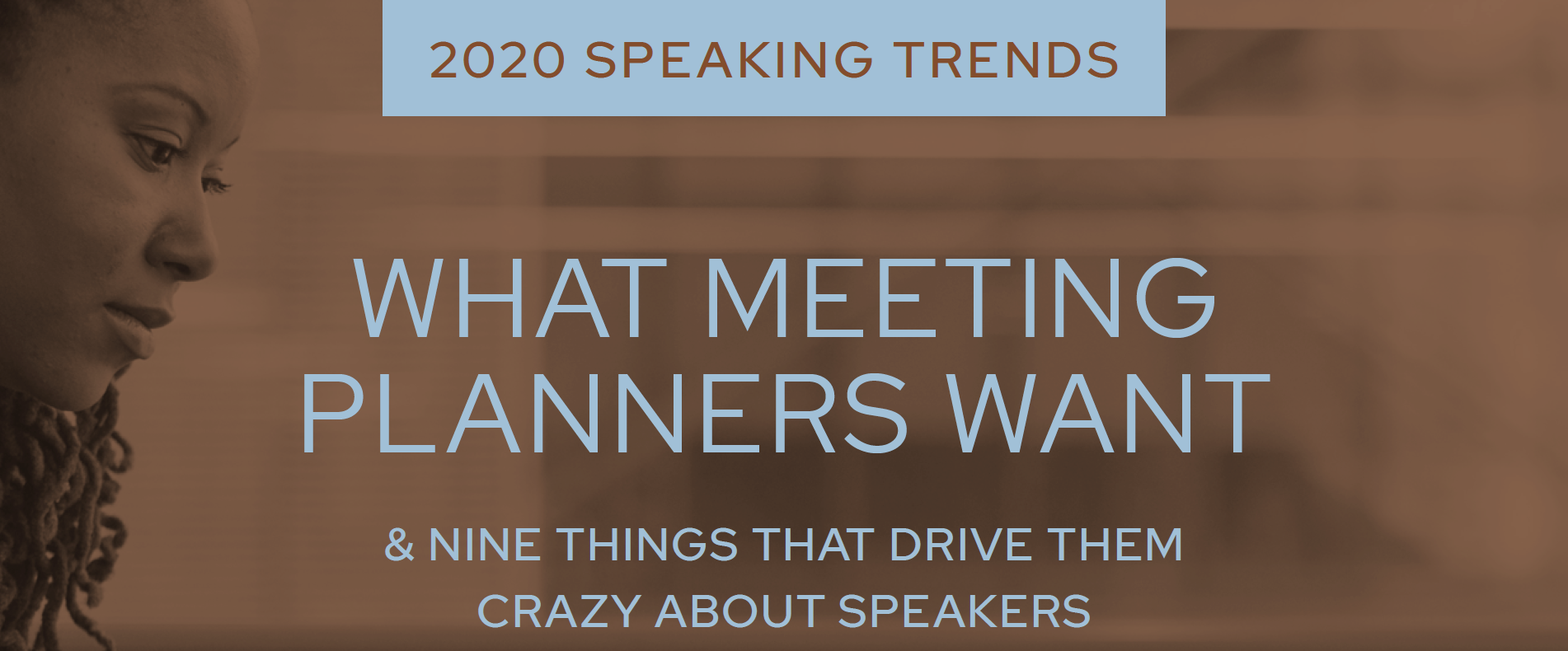 What Meeting Planners Want (and 9 Things that Drive Them Crazy)