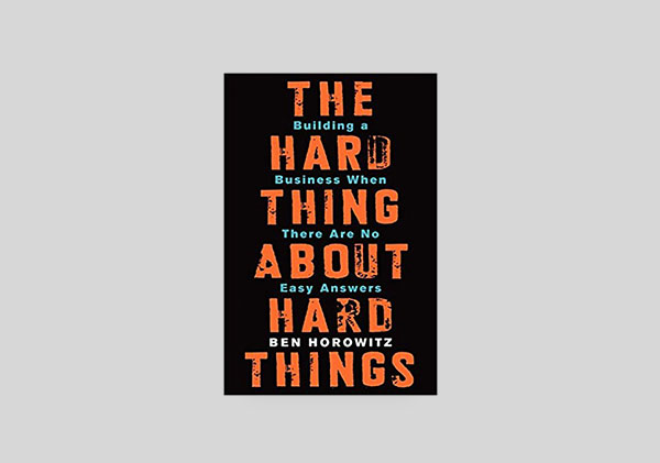 The Hard Things About Hard Things Book