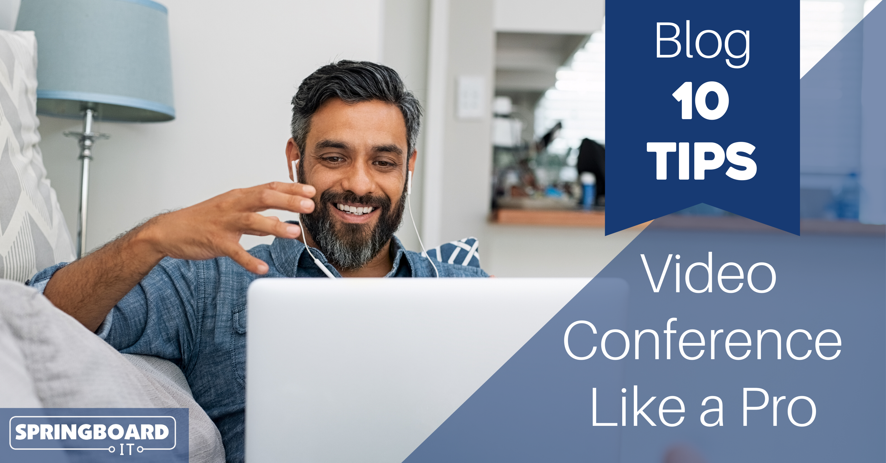 10 Tips for Video Conferencing Like a Pro