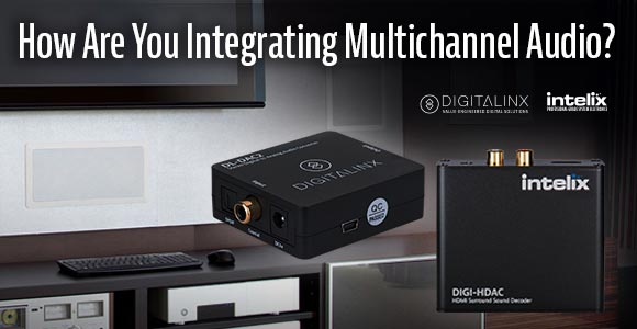 How Are You Integrating Multichannel Audio