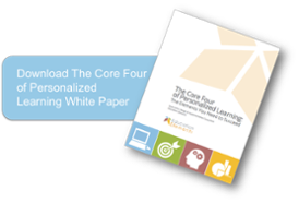 Download the new Core Four Elements of Personalized Learning White Paper