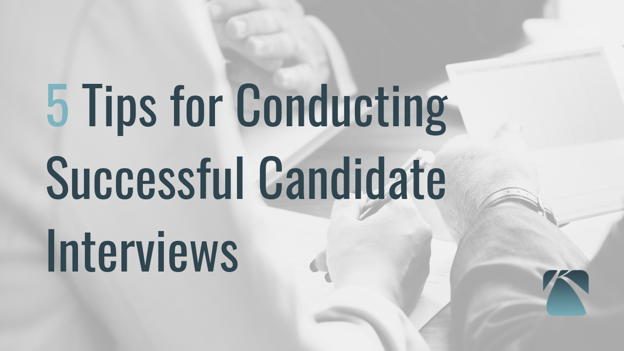 5 Tips on Conducting Successful Candidate Interviews (3)