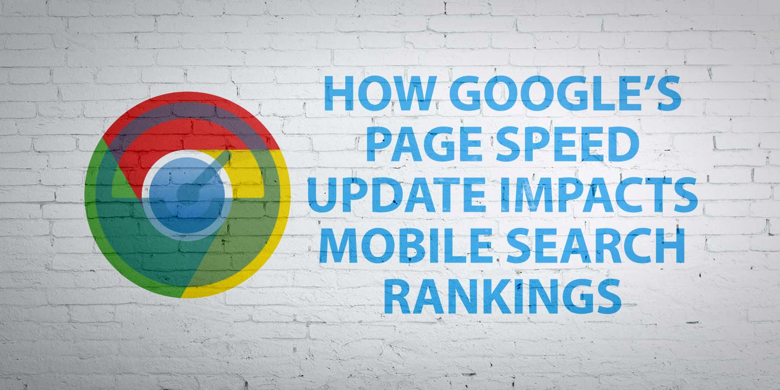 how-googles-page-speed-update-affects-mobile-search-rankings