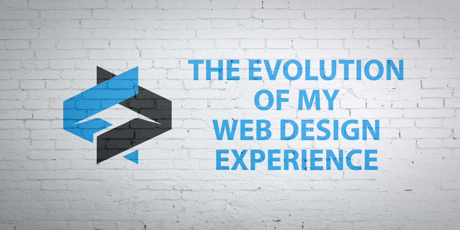 the-evolution-of-my-web-design-experience