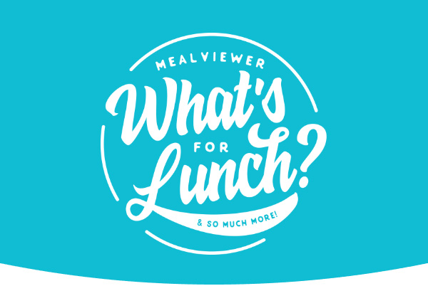 What's for lunch & so much more!