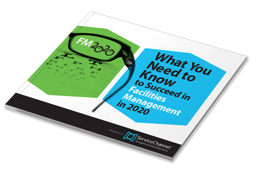 DOWNLOAD EBOOK: What You Need to Know to Succeed in Facilities Management in 2020