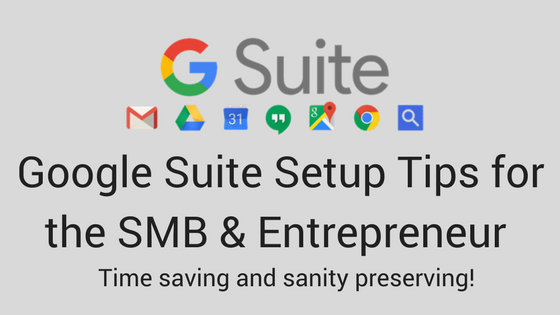 Google Suite Tips for Setting Up Email and Calendar