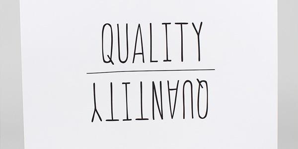 Quality Over Quantity - CornerPost Creative Blog