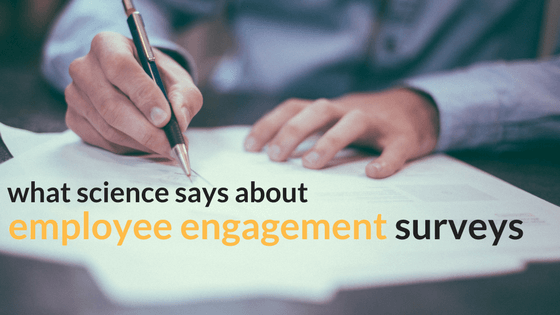 10 Employee Engagement Survey Questions Science Says You