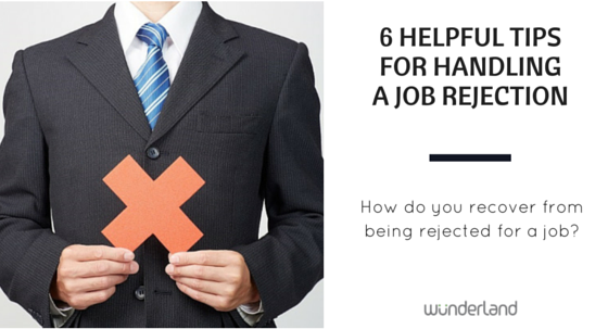 6 Helpful Tips for Handling a Job Rejection
