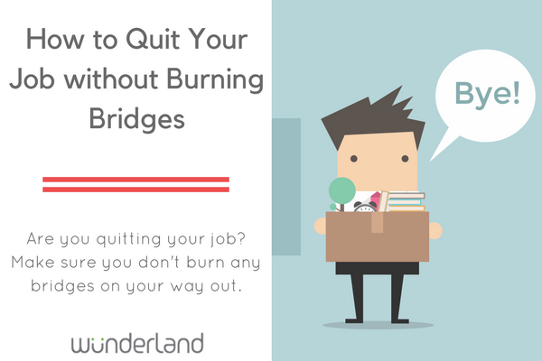 How_to_Quit_Your_Job_without_Burning_Bridges.png