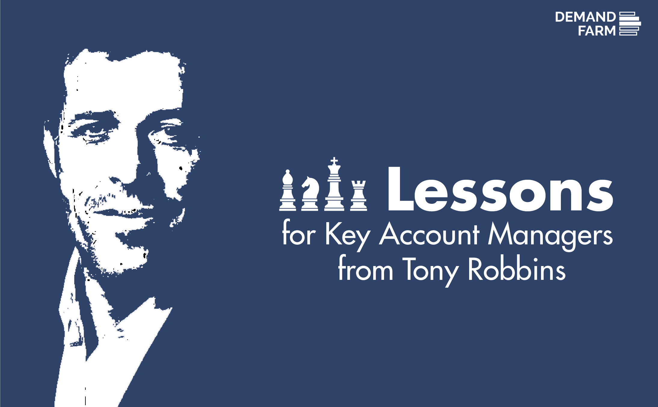 4 Lessons for Key Account Managers from Tony Robbins