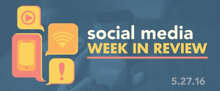 Social-Media-Week-In-Review-Banner-5-27-26.jpg