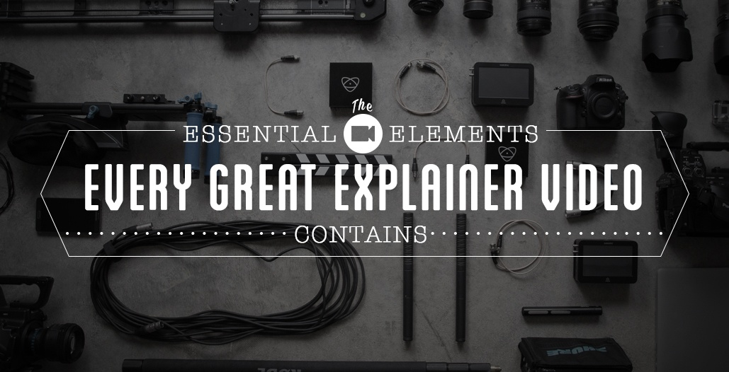 The Essential Elements In Every Great Explainer Video