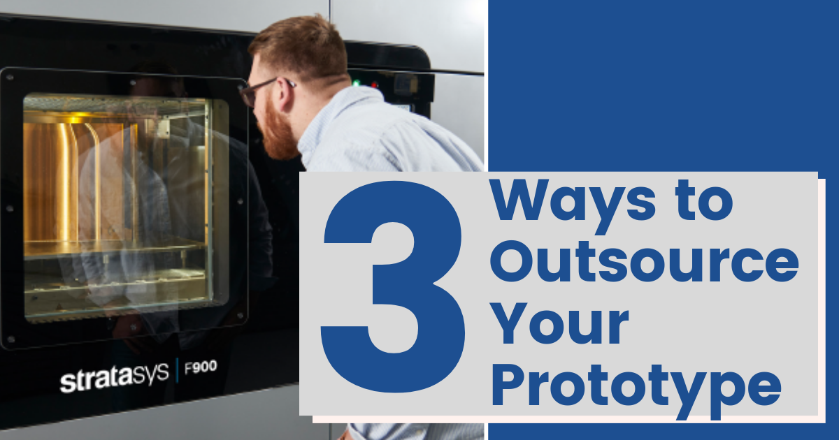 3 Ways to Outsource Your Prototype