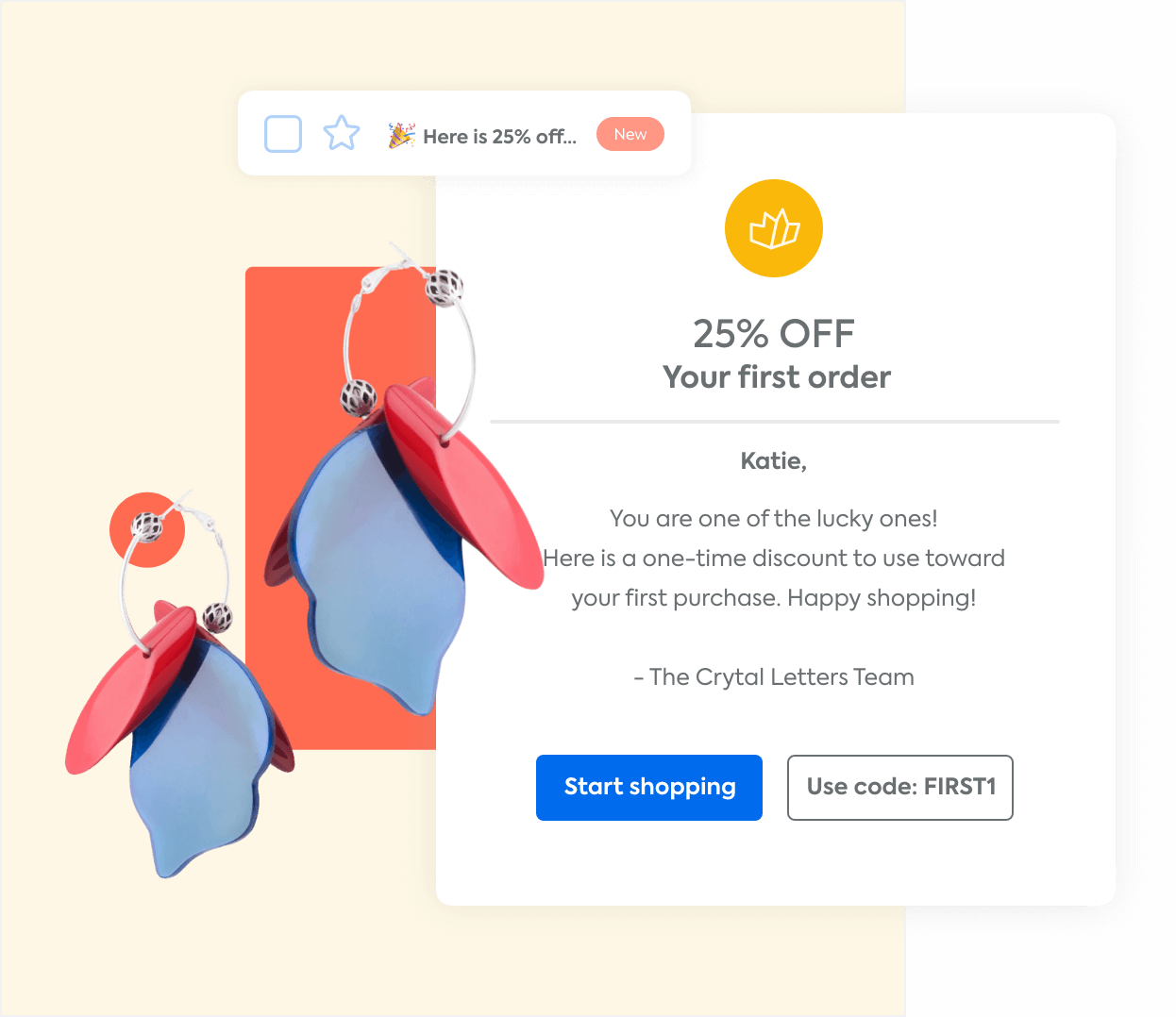 An automated marketing email offering a discount on a shopper's first order and a pair of earrings