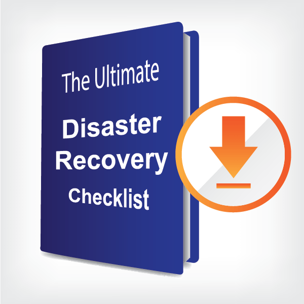 The ultimate disaster recovery checklist
