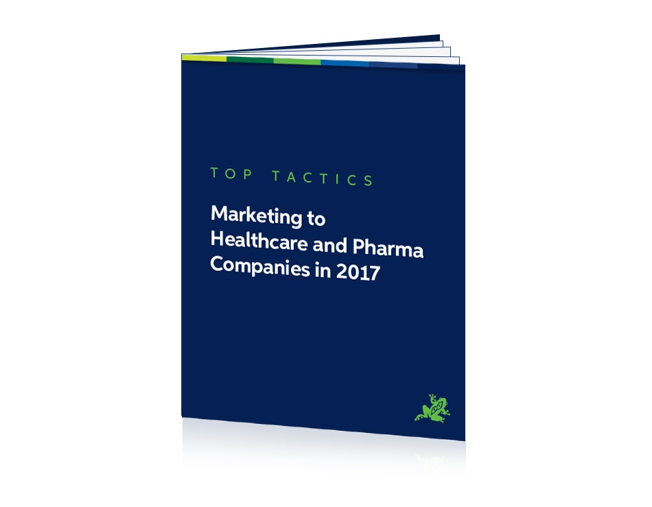 Marketing to Healthcare and Pharma Companies in 2017